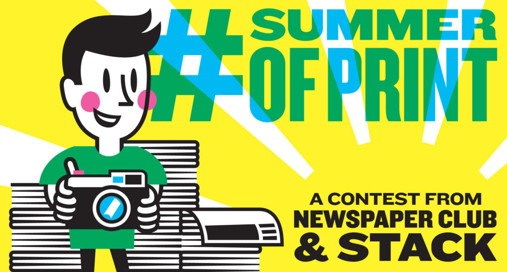 #summerofprint contest with Stack Magazines and Newspaper Club
