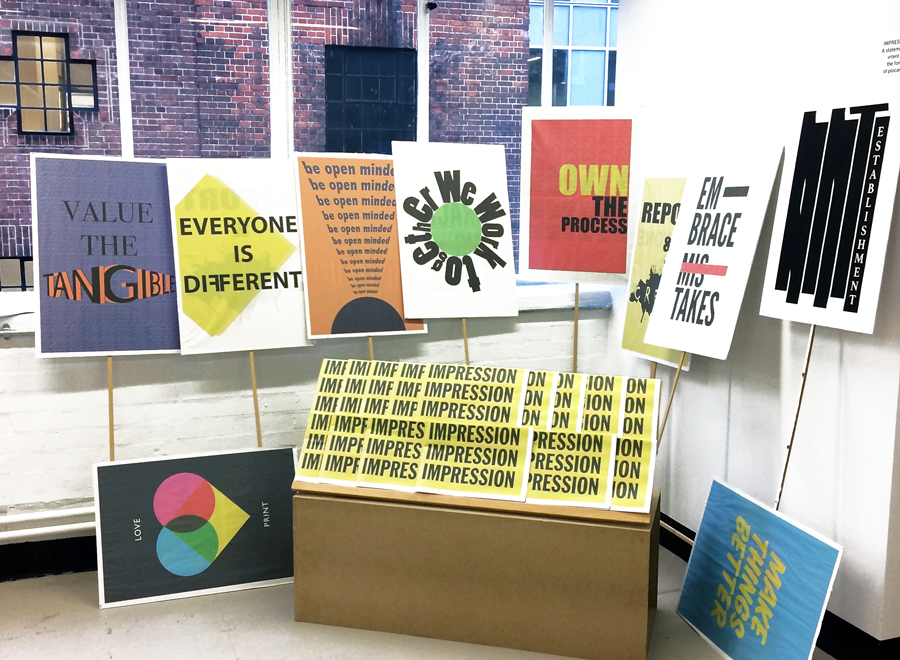 Students at Impression Studio, part of The Cass School of Art, Architecture and Design, created a series of placards expressing the ethos of their publishing practice.