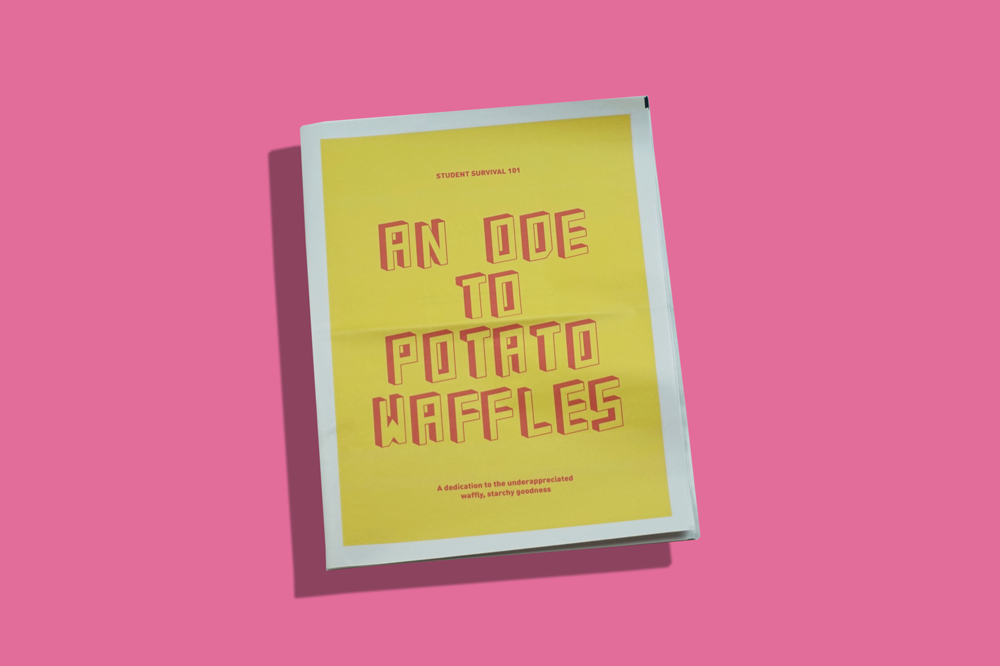 """An Ode To Potato Waffles is pretty self-explanatory: design student Beth Wilson printed the tabloid with """"the sole aim to praise the under-appreciated waffly, carby goodness that is potato waffles."""" Created as part of a university project, the zine showcases a bespoke typeface based on the grid of a potato waffle."""