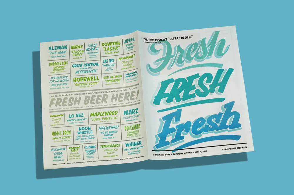 In May, The Hop Review in Chicago hosted Ultra Fresh, a celebration of freshly packaged beer in conjunction with Illinois Craft Beer Week. This year they teamed up with Right Way Signs of Chicago and Studio Malt to design the event programme on newsprint and showcase Right Way's hand-painted sign lettering. The newspapers were included in the welcome pack for attendees, and had information on the beer list, breweries, and the unique venue.