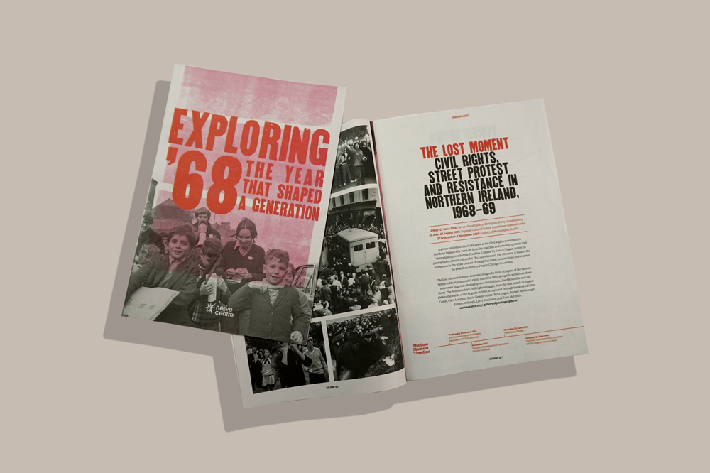 Exploring '68 is a cultural heritage programme exploring the period between 1968 and the summer of 1969 that witnessed the emergence of the Civil Rights movement in Northern Ireland just before the onset of the Troubles. The project places these events within the international context of global protest and revolt, and examines its legacy some fifty years on. Print your own newspaper with Newspaper Club.