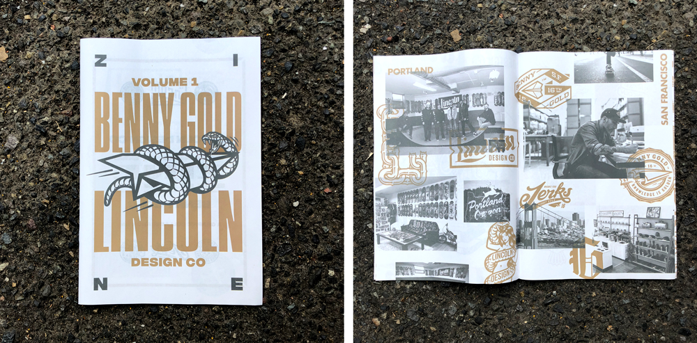 "Lincoln Design Co – Volume 1: Benny Gold Digital mini printed on 55gsm improved newsprint Lincoln Design Co. (www.lincolndesignco.com) in Portland, Oregon teamed up with San Francisco streetwear label Benny Gold (https://www.instagram.com/bennygold/) to produce this graphic zine showing artwork from both brands. They stuck to a simple 2-colour palette to ""highlight the amazing texture of the newsprint paper."" Copies were available at the PopUp Crop Portland conference in August and can also be purchased in the Lincoln Design Co. shop. (http://www.lincolndesignco.com/shop/benny-gold-x-lincoln-zine)"