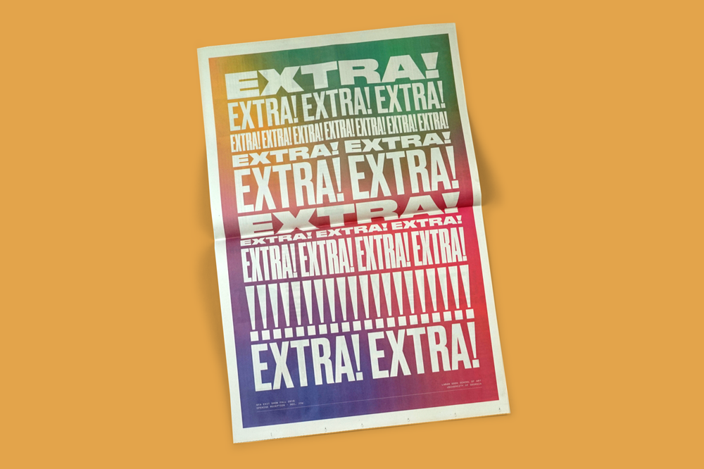 "This year the Lamar Dodd School of Art in Athens, Georgia hosted its first multidisciplinary BFA degree show. To reflect the vast amount of work on display, designers Gray Hauser grayhauser.com and Nicolette Kubea nicolettekubea.com created an identity around the phrase ""Extra! Extra!"" which made a newspaper the perfect fit for the catalogue."