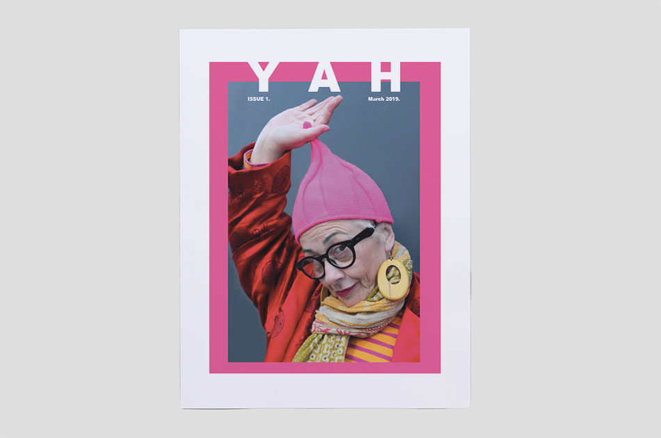 YAH is a positive attitude publication which celebrates the mature generation of women who still look and feel Young At Heart. Printed by Newspaper Club.