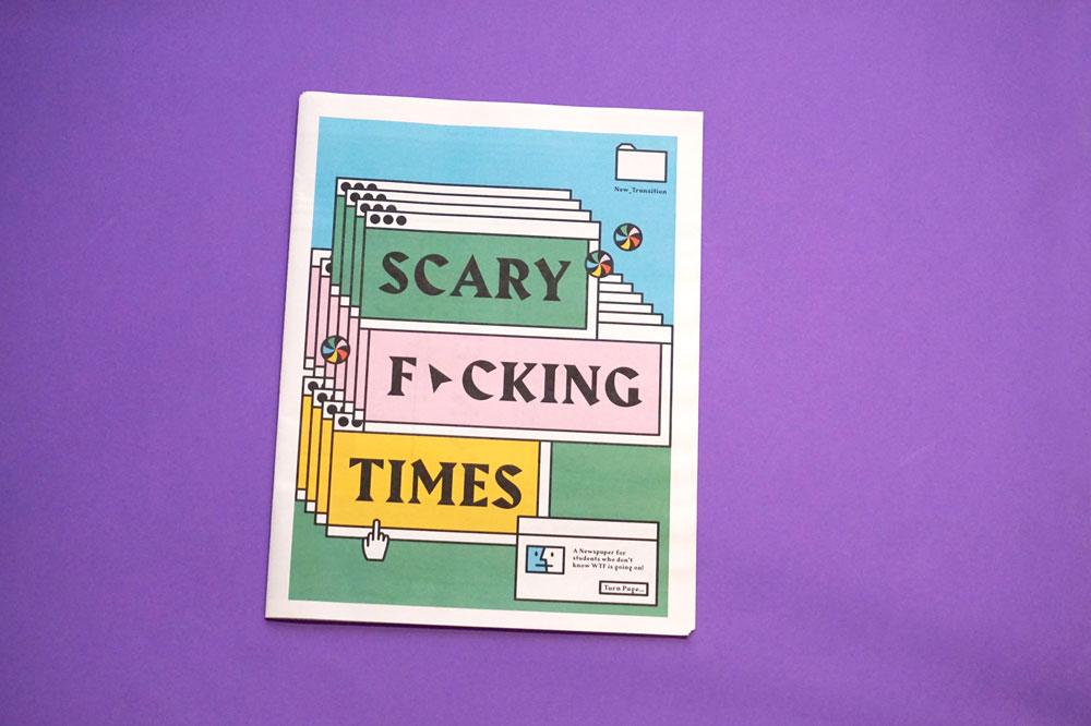 "Advice for ""scary f*cking times"". Louise Hardman is a graphic design student at Salford University. Her digital tabloid addresses the fears of students and new graduates hoping to work in the creative industry."