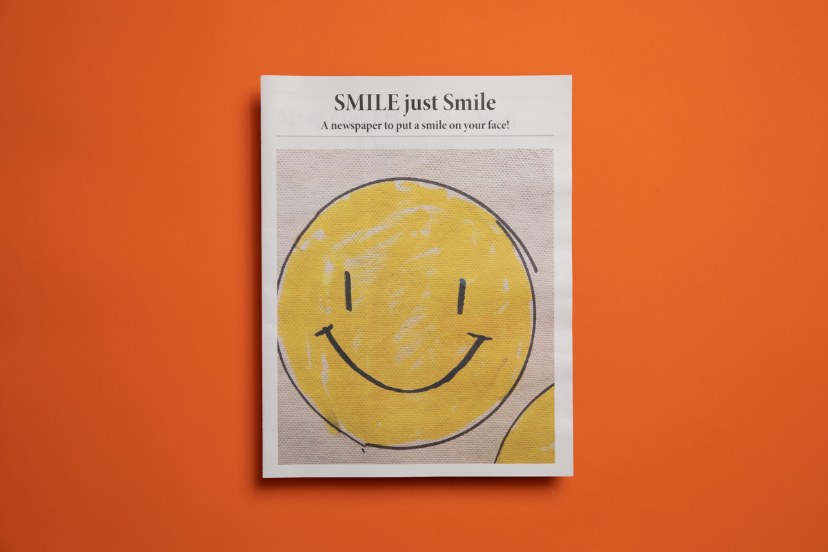 Happy headlines: Smile newspaper by Scarlet Bamford. Printed by Newspaper Club.